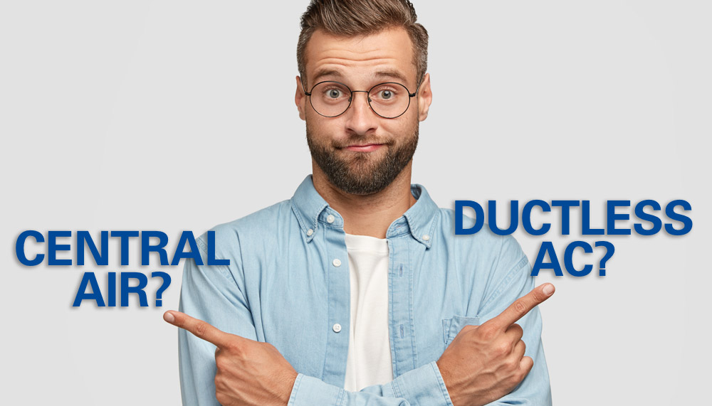 Learn the difference between central air and ductless AC